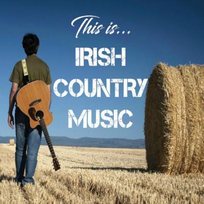 VA   This Is Irish Country Music (2020)