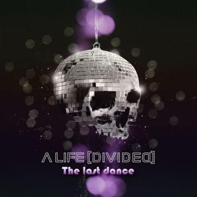 A Life Divided - The Last Dance - (2012-12-14)