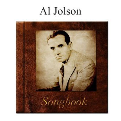 Al Jolson - The Al Jolson Songbook