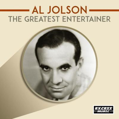 Al Jolson - The Greatest Entertainer