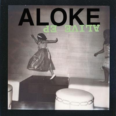 Aloke - Alive EP