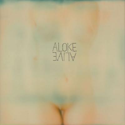 Aloke - Alive