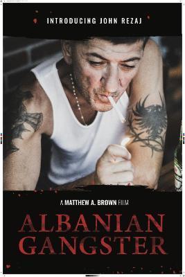Albanian Gangster (2018) [720p] [WEBRip] [YTS]