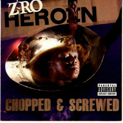 Z-Ro - Heroin (Chopped and Screwed)