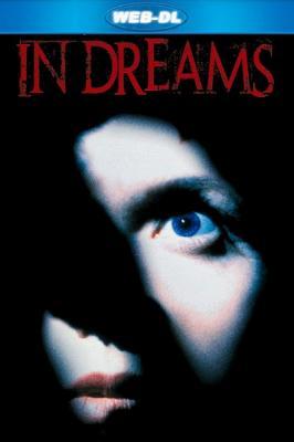 Сновидения / In Dreams (1999) WEB-DL 1080p